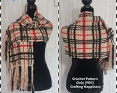 Tartan Plaid Shawl or Scarf Crochet Pattern | Fringe Scarf | Wrap Shawl | Fashion Scarf | Oversized Scarf for Women & Men