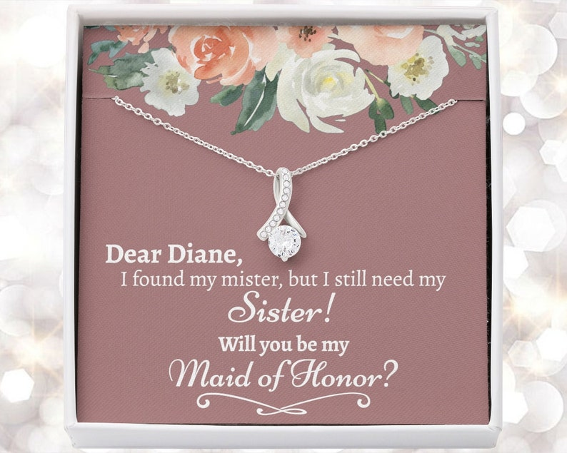 Sister Maid Of Honor Proposal Will You Be My Maid Of Honor image 0