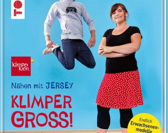 Sewing with Jersey - Klimpergross, Sewing Pattern Book