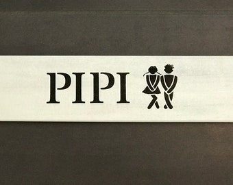 """Wooden sign """"Pipi"""""""