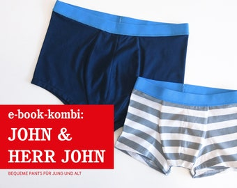 HERR JOHN & JOHN • Pants im Partnerlook, e-book Kombi