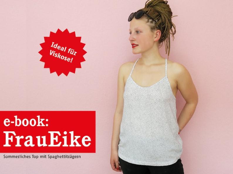 FRAU EIKE Sommertop mit Spaghettiträgern e-book image 0