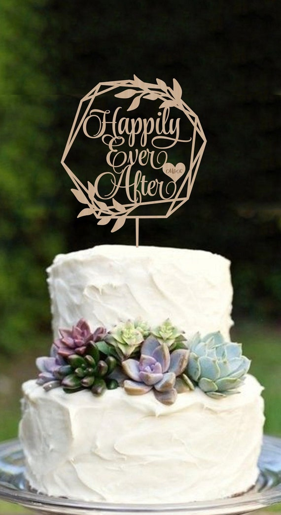 Wedding Cake Topper Happily Ever After Cake Topper Rustic Cake Etsy