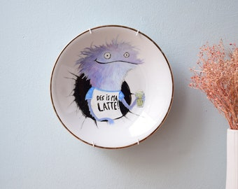 """Wall plate deco plate saying """"Des is ma Latte"""" painted with porcelain paint hand-painted - Monster with latte macchiato"""