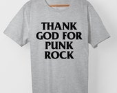 Thank God For Punkrock – T-Shirt