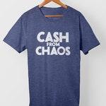 Cash From Chaos – T-Shirt-Blue