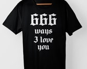 666 ways I love you - T-Shirt