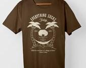 Everything Sucks Today – T-Shirt