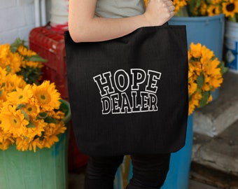 Hope Dealer Tote Bag Canvas bag Recovery Gift 12 Step Shirts