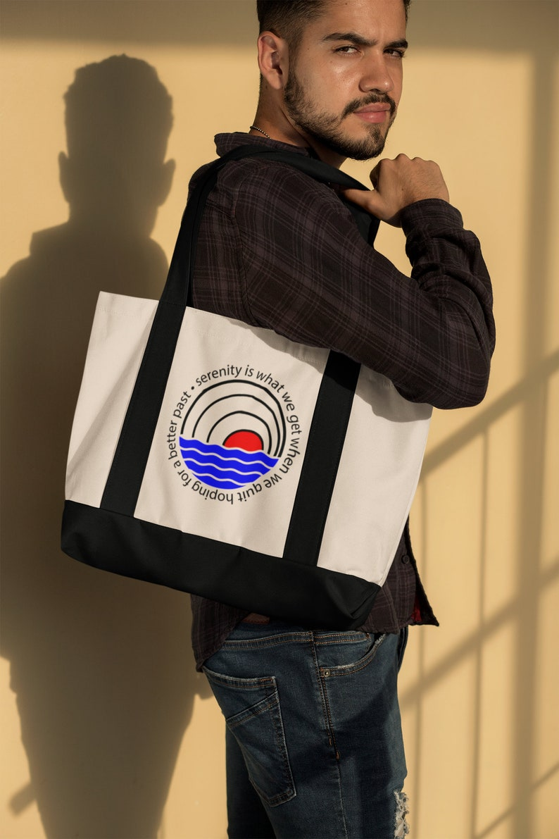 Canvas bag Narcotics Anonymous Alcoholics Anonymous Serenity is what we get when we quit hoping for a better past