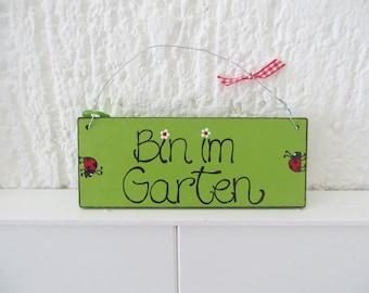 Gartenschild|Holzschild|Sind im Garten|Türschild