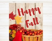 Fall Sign, Happy Fall, Autumn Sign, Printable,  Happy Fall Printable, Fall Printable, Rustic Fall Decor, Fall Art, Thanksgiving