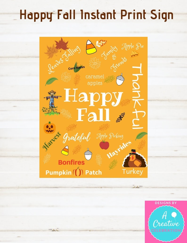 Fall Sign Thanksgiving Sign Instant Print Happy Fall Sign image 0