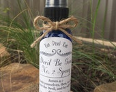 Devil Be Gone 2 Spray Our homemade version of Poo-Pourri