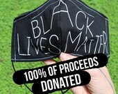 Black Lives Matter Face Mask, 100 of Proceeds Donated, Justice for George Floyd, Anti-Racist Protest Mask, Hand Painted Mask