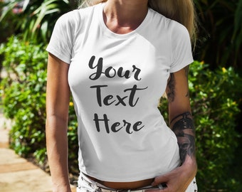 57a7547b2 Personalised Custom T Shirt - Women's Fitted Custom Tee Design Your Own - Custom  Personalized Tee Shirt Top - Choose Font Style