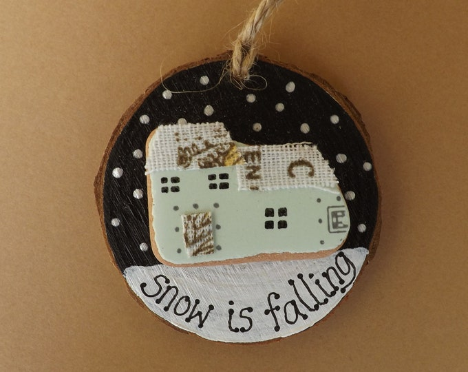 Snow Is Falling Cottage Wood Slice READY