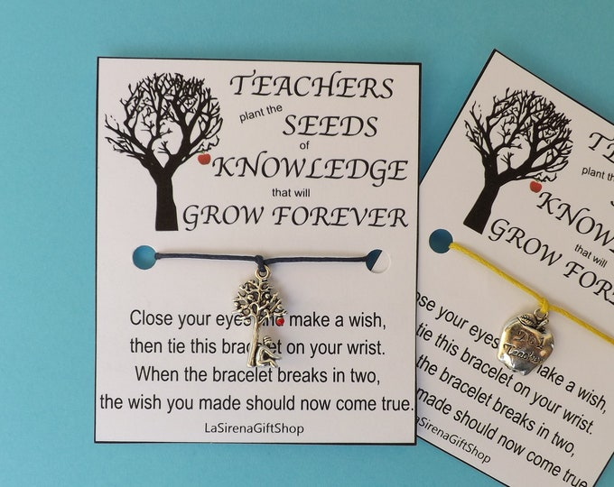 Teachers Plant the Seeds of Knowledge that will Grow Forever Wish Bracelet