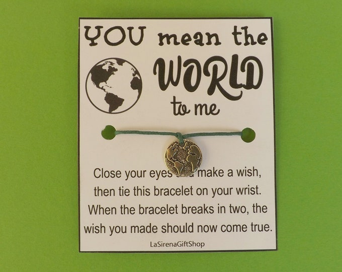 You Mean The World To Me Wish Bracelet