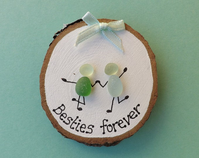 MTO Besties Forever Sea Glass Wood Slice