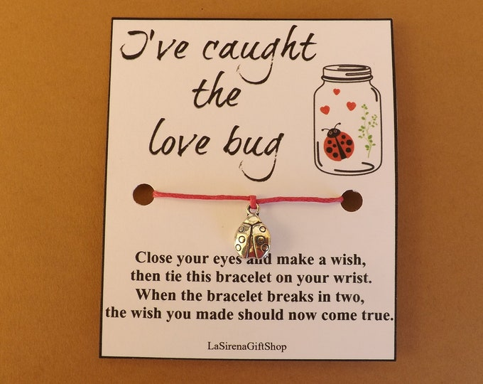 I've Caught The Love Bug Wish Bracelet