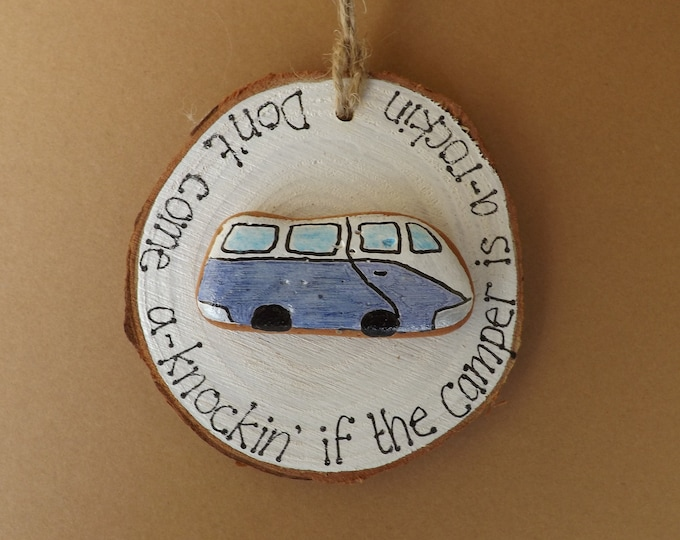 MTO Don't Come A Knockin Campervan Wood Slice