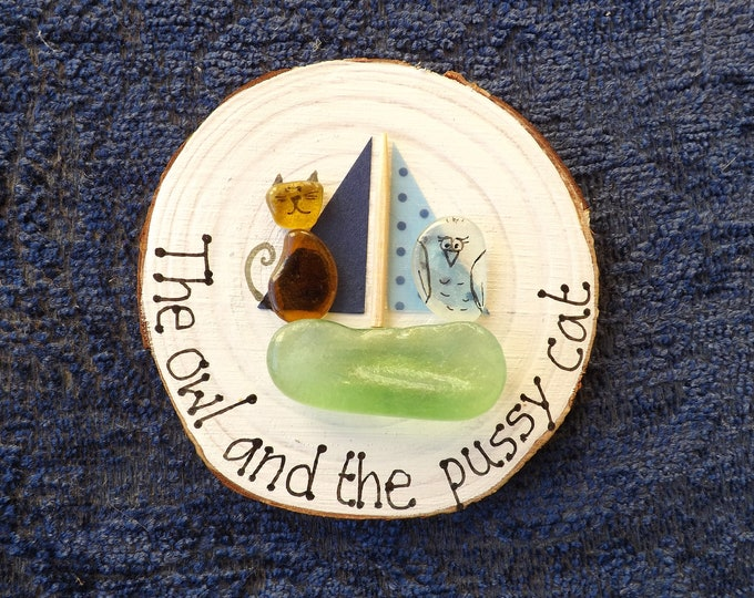 MTO The Owl and the Pussy Cat Sea Glass Art Wood Slice