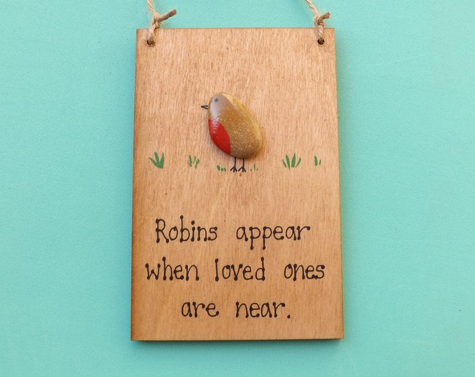 MTO ROBINS Appear When Loved Ones Pebble Art Painted Plaque