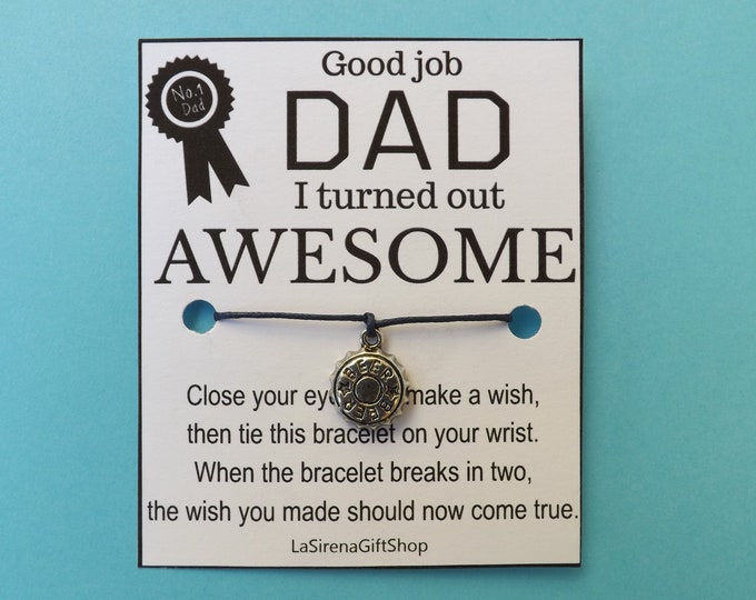 DAD I Turned Out AWESOME Beer Cap Wish Bracelet