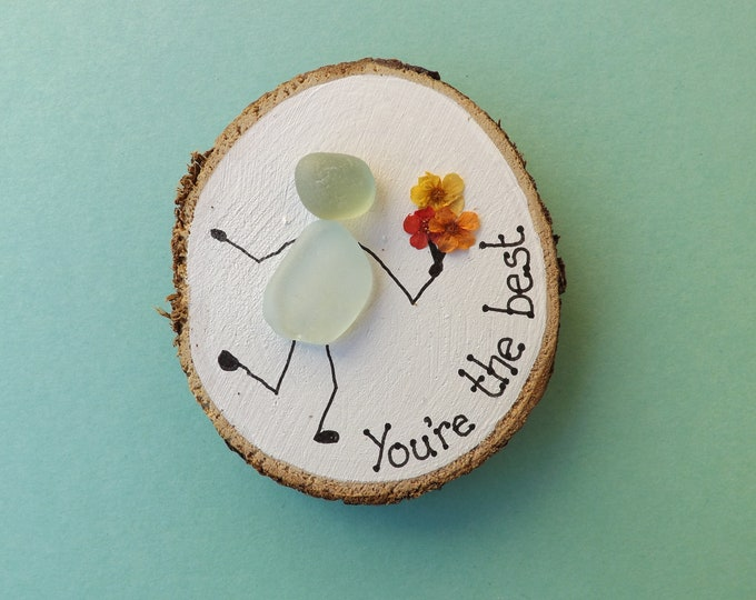 MTO You're the Best Wood Slice Sea Glass Art