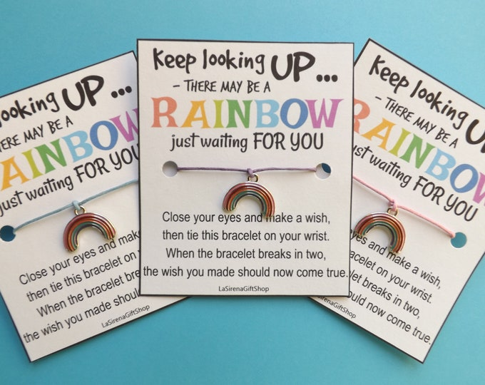 Keep Looking UP There May Be A RAINBOW Just Waiting For You Wish Bracelet