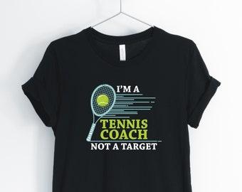 07f0d6dd I'm A Tennis Coach Not A Target Unisex Shirt, tennis shirt, tennis coach  gift, tennis gift, tennis gifts, tennis coach shirt, tennis t shirt