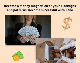 Become a Money Magnet with Reiki