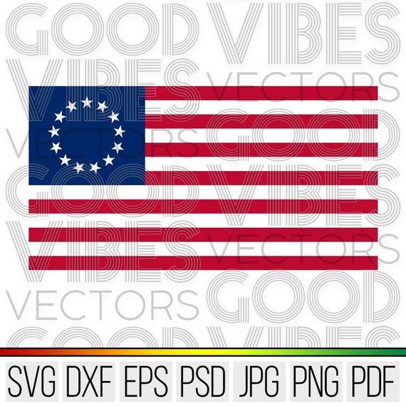 Betsy Ross Flag Svg Historical American Flag Svg Cut File Etsy