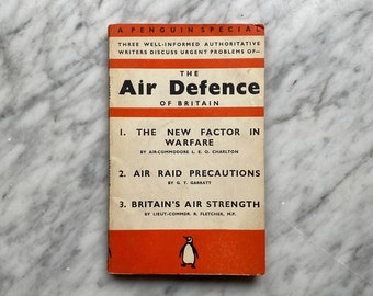 The Air Defence of Britiain - vintage Penguin Special paperback S8 (1938) - Bombing London - World War II - WWII - Air Raids - Warfare
