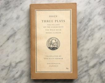 Three Plays by Henrik Ibsen - vintage Penguin Classics paperback L16 (1959) - Hedda Gabler - The Wild Duck - Pillars of the Community