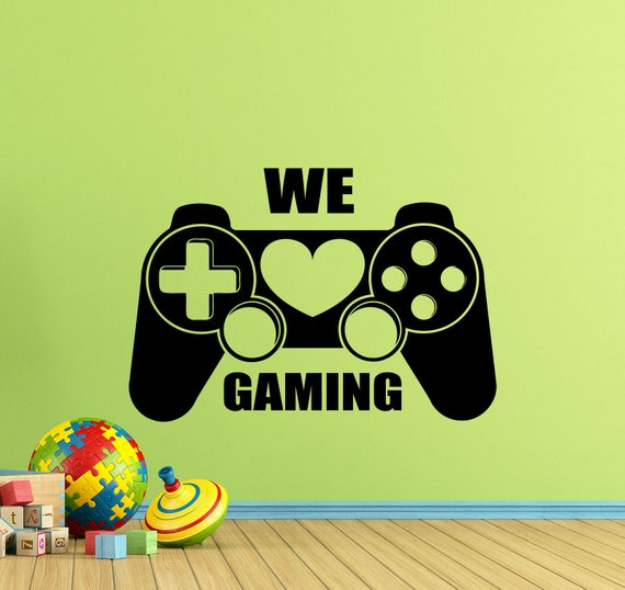 We Love Gaming Wall Decal Video Game Gifts for Gamers Kids PS4 Xbox Gaming  Quote Poster Vinyl Sticker Playroom Decor Wall Art Print 203
