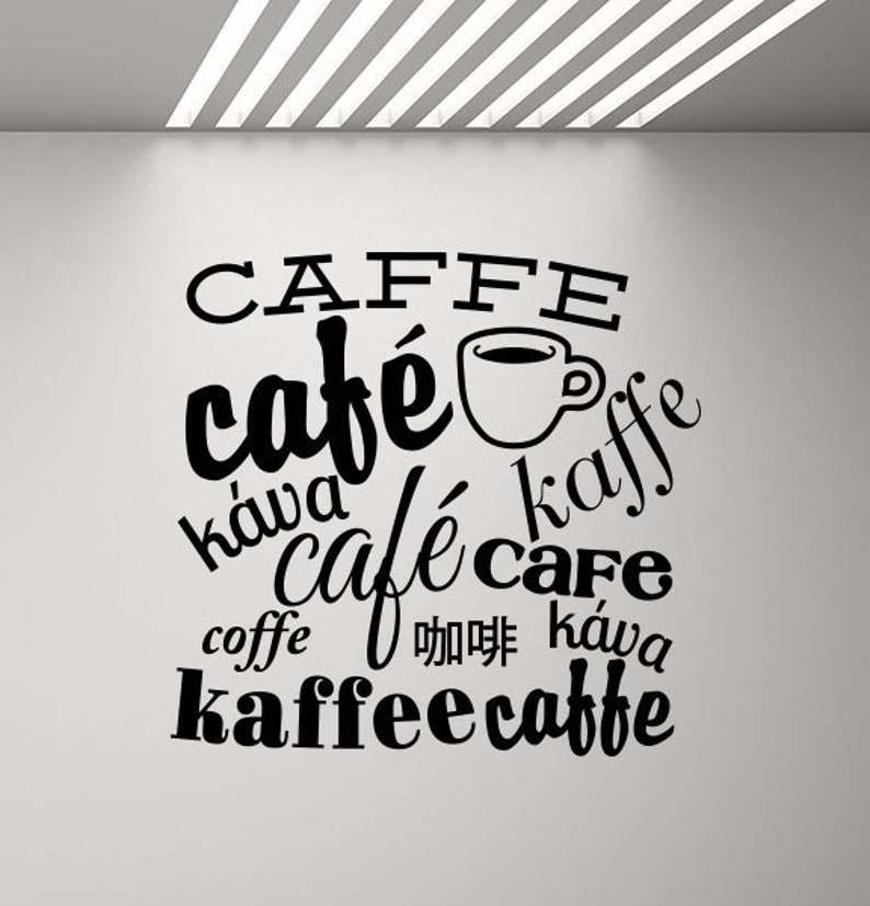 Coffee Wall Decal Kitchen Poster Coffee In Different Languages Coffee Quote Office Decal Vinyl Sticker Coffee Decor Cafe Wall Art Print p925