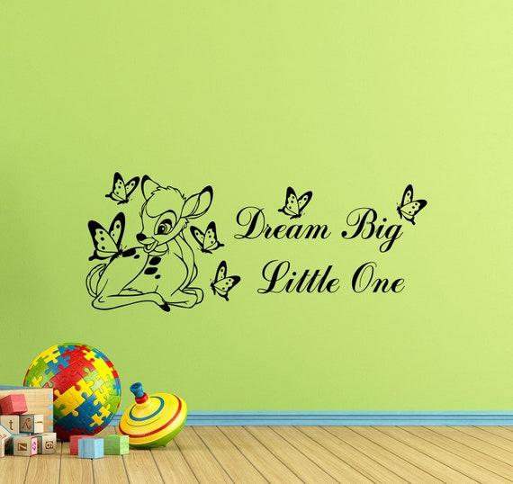 Rêver Grand Peu Un Mur Sticker Bambi Citation Signe Walt Disney Affiche Enfants Chambre Vinyle Autocollant Salle De Jeux Decor Fille Chambre D Enfant