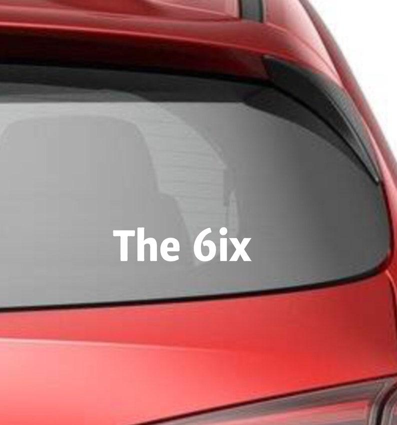Toronto The 6ix six Silhouette Car Truck Van Window or image 0
