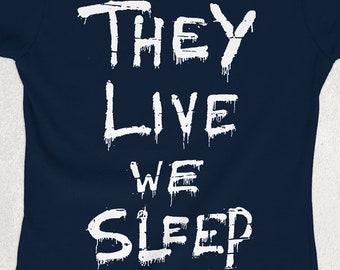 14fd5304ea7 They Live We Sleep Women s Fitted Ringspun T-SHIRT   Eighties   Politics    Graffiti