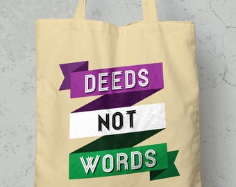 441f27a3 Deeds Not Words Westford Mill Tote Bag - Long Handles / Suffragettes /  Votes For Women / Feminism