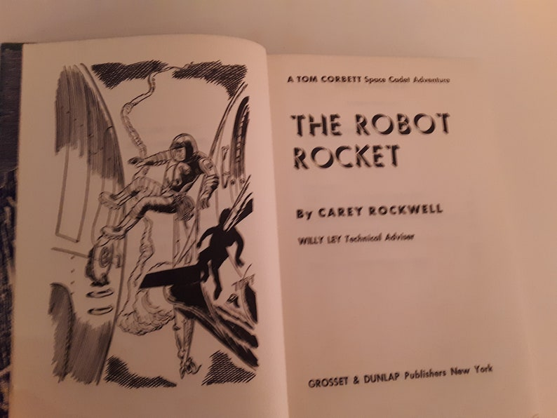 Lot of two books in the Tom Corbett, Space Cadet series  The Robot Rocket &  On the Trail of the Space Pirates  Carey Rockwell  VG condition