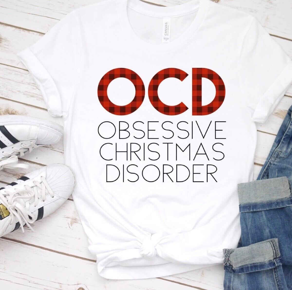Obsessive Christmas Disorder Christmas Inspired Shirts Funny | Etsy