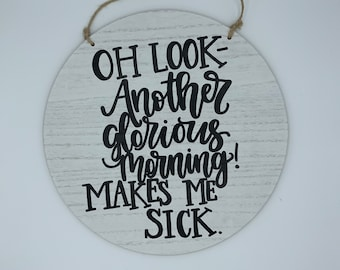 Oh look another glorious morning makes me sick   Hocus Pocus   Halloween sign   Fall sign   Hand lettered wood sign   Door or wall sign
