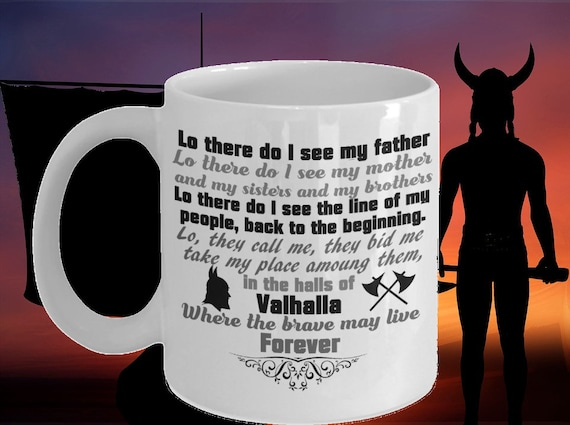 Valhalla Viking Prayer Mug Lo There Do I See My Father Viking Etsy