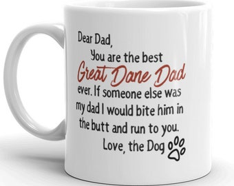 8d267e34f Great Dane Dad MUG, Dear Dad, dog lover Gift Idea, dog dad gifts, unique  dog mug gift, fathers day father's, gifts for him