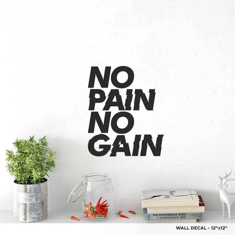 No Pain No Gain Wall Decal
