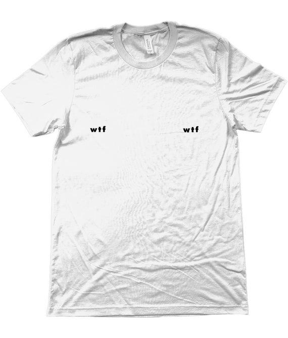 WTF seins Tee - T-Shirt unisexe   seins T-Shirt Tee, Tshirt seins ... 560783c503d