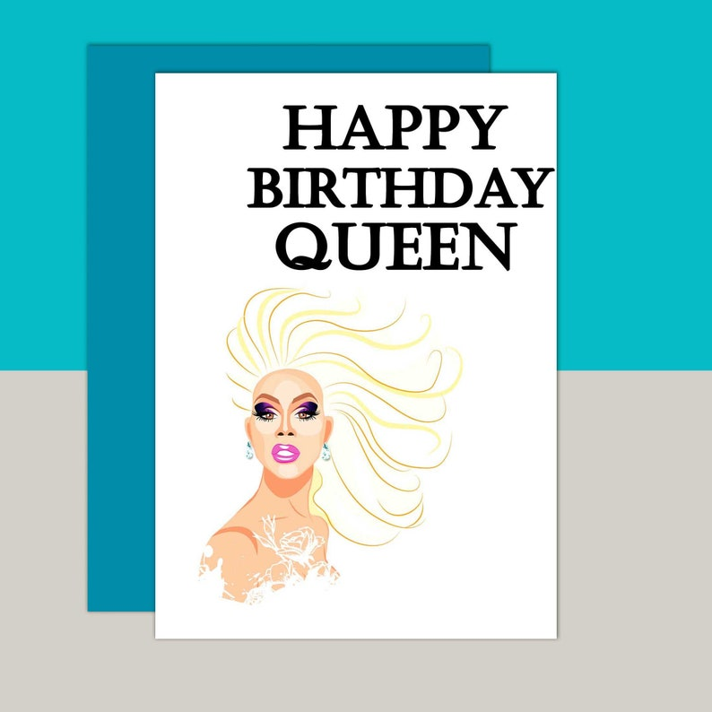 Inspired By Drag Race Birthday Card Happy Queen